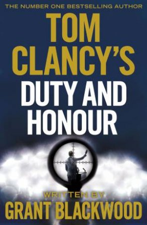 Duty and Honour by Tom Clancy & Grant Blackwood