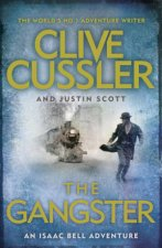 The Gangster by Clive Cussler & Justin Scott