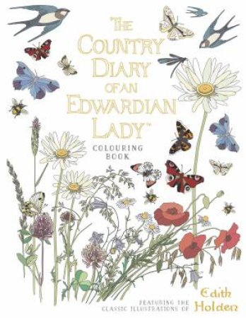The Country Diary Of An Edwardian Lady Colouring Book By Edith