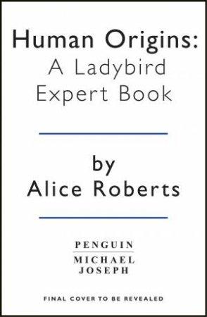 A Ladybird Expert Book: Human Origins