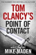 Point Of Contact by Mike Maden as Tom Clancy