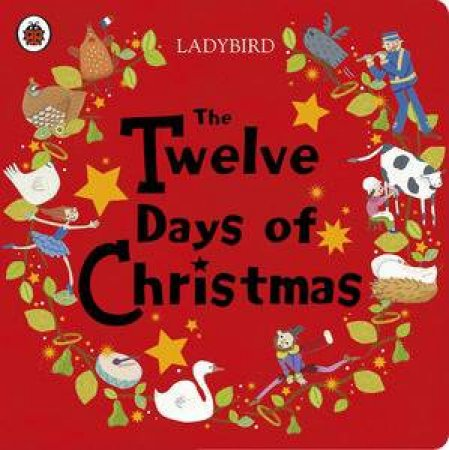 Ladybird: The Twelve Days of Christmas by Various