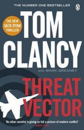 Threat Vector by Tom Clancy with March Greaney