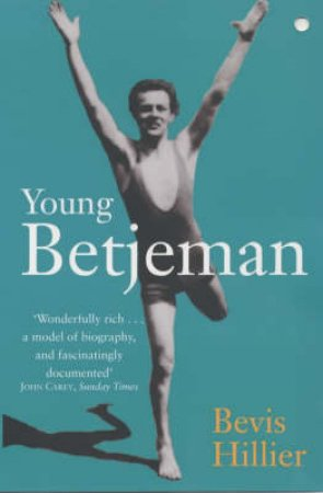 Young Betjeman by Bevis Hillier