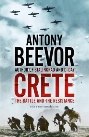 Crete: The Battle And The Resistance