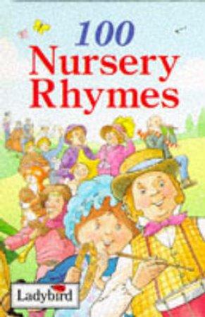 100 Nursery Rhymes by Various