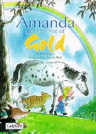 Amanda & The Pot of Gold: Picture Stories by Various