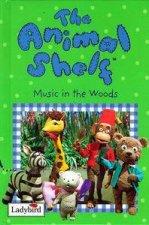 Animal Shelf Music in the Woods