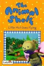 Animal Shelf Little Mut Goes Flying