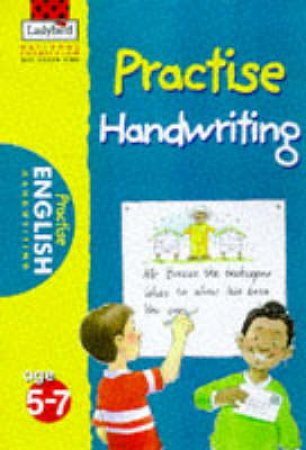 National Curriculum KS1: Practise Handwriting by Various