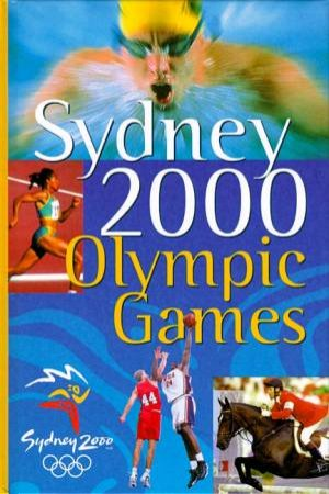 Sydney 2000 Olympic Games by Various