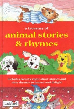 A Treasury Of Animal Stories & Rhymes by Various