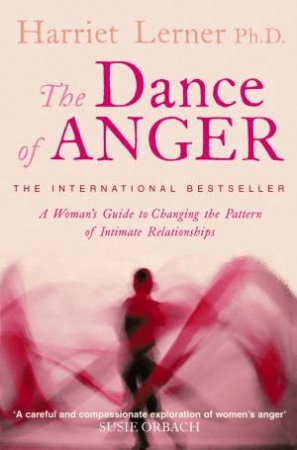The Dance Of Anger by Harriet G Lerner