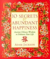 10 Secrets Of Abundant Happiness