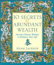 10 Secrets Of Abundant Wealth