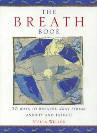 The Breath Book by Stella Weller