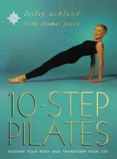 10 Step Pilates Reshape Your Body