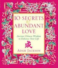 10 Secrets Of Abundant Love