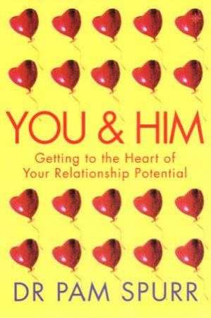 You & Him by Dr Pam Spur