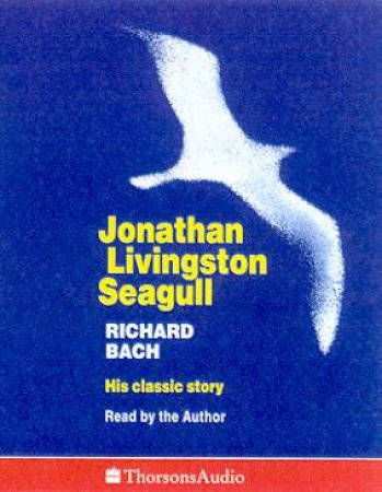 Jonathan Livingston Seagull - Cassette by Richard Bach