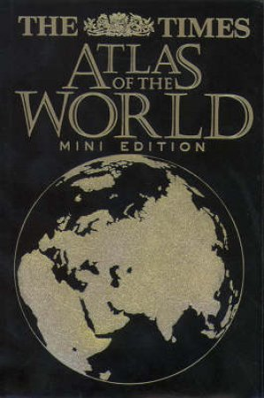 Times Atlas Of The World Mini Edition by Various