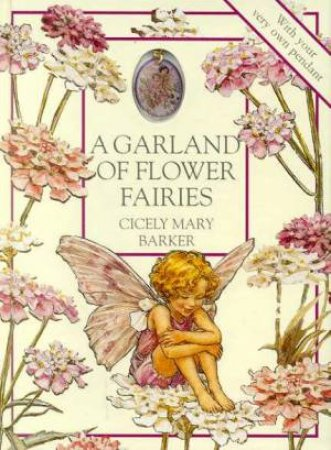 A Garland Of Flower Fairies by Cicely Mary Barker