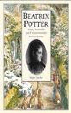 Beatrix Potter: Artist, Storyteller & Countrywoman by Judy Taylor