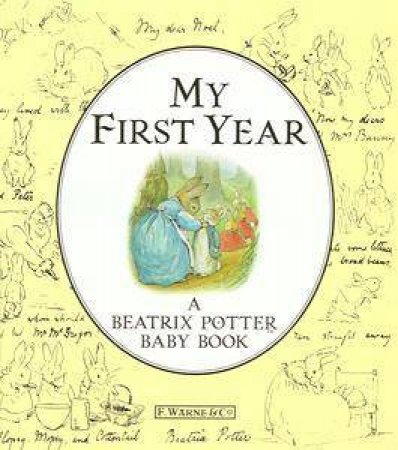 My First Year: Beatrix Potter Baby Book by Judy Taylor