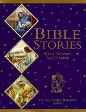 Bible Stories with Prayers  Hymns
