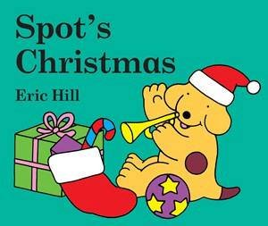 Spot's Christmas by Eric Hill