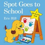 Spot Goes To School A LiftTheFlap book