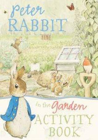 Peter Rabbit: In the Garden Activity Book
