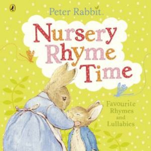 Peter Rabbit Nursery Rhyme Time by Beatrix Potter