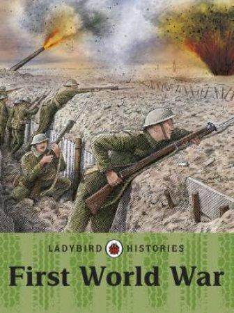 Ladybird Histories: First World War