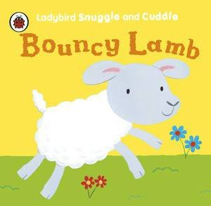 Ladybird Snuggle and Cuddle Cloth Book: Bouncy Lamb