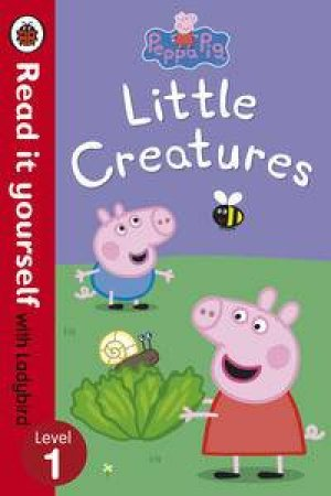 Peppa Pig: Little Creatures by Various