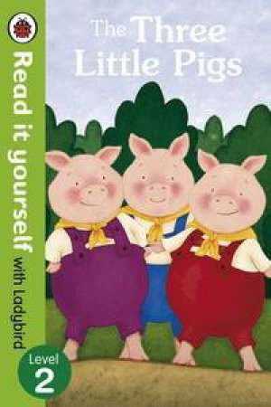 Read it Yourself: Level 2: The Three Little Pigs