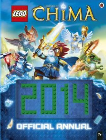 LEGO Legends of Chima: Official Annual 2014 by Various