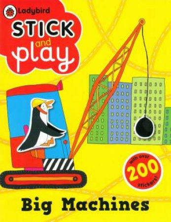 Ladybird Stick And Play: Big Machines