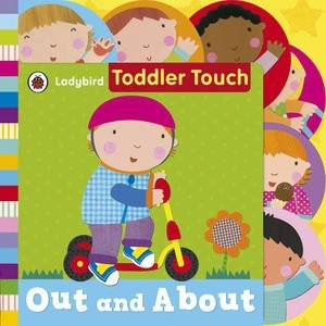 Ladybird Toddler Touch: Out And About