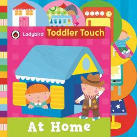 Ladybird Toddler Touch: At Home