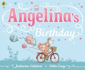 Angelina Ballerina: Angelina's Birthday