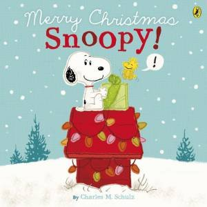 Merry Christmas Snoopy by Charles M. Schulz