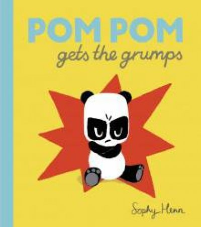 Pom Pom Gets the Grumps