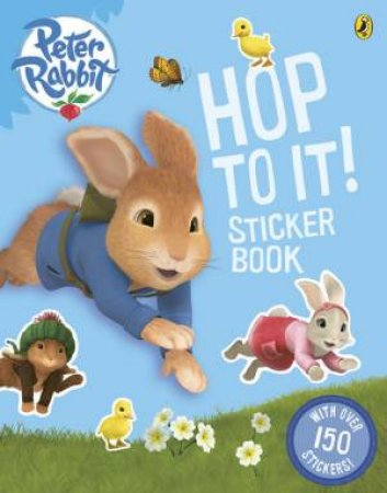 Peter Rabbit Animation: Hop to it! Sticker Book by Beatrix Potter