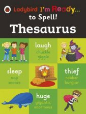 Ladybird I'm Ready...to Spell!: Thesaurus by Various