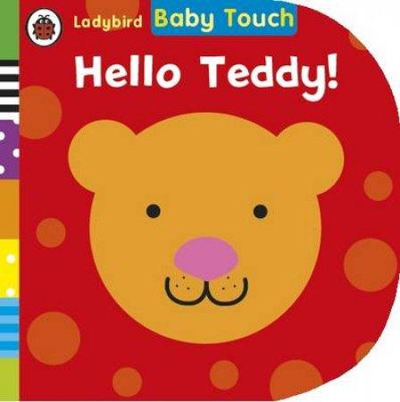 Ladybird Baby Touch: Hello Teddy!
