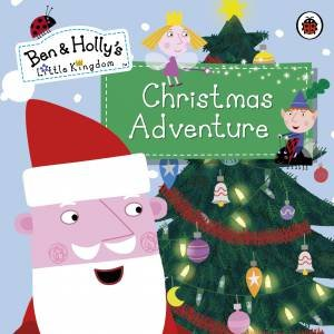 Ben And Holly's Magical Kingdom: Ben and Holly's Christmas Adventure by Various