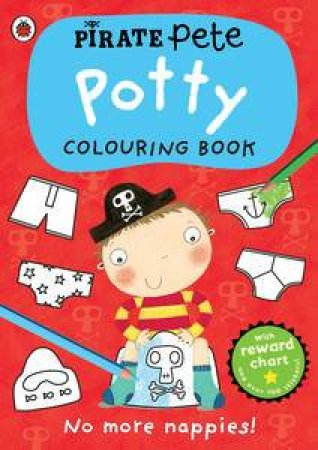 Pirate Pete: Potty Colouring Book by Various