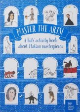 Master the Arts A Kids Activity Book About Italian Masterpieces